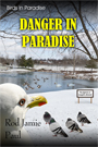 Birds in Paradise-Danger in Paradise by Rod Jamie Paul