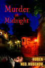 Murder at Midnight by Huben Ned. Hubenov