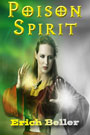 Poison Spirit by Erich Beller