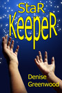 Star Keeper by Denise Greenwood